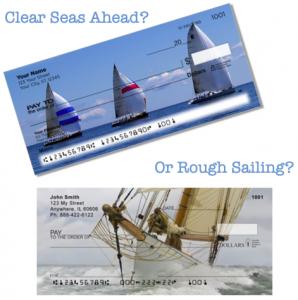 Clear Seas Ahead or Rough Sailing Personal Checks